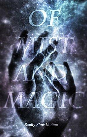 Of Mist and Magic Ebook