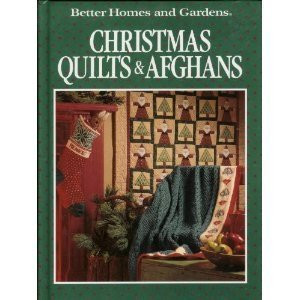 christmas quilts and afgans Better Homes and Gardens