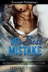 Her Best Mistake (Not Just Friends, #1)