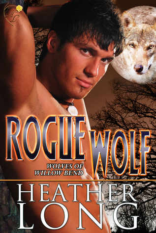 Rogue Wolf (Wolves of Willow Bend, #4)