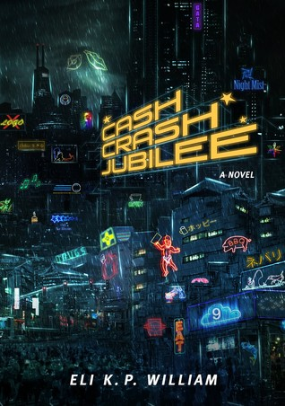 Cash Crash Jubilee: Book One of the Jubilee Cycle