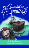 The Caretaker of Imagination