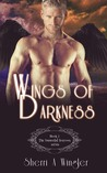 Wings of Darkness, Book 1 of The Immortal Sorrows series