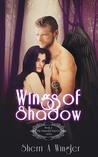 Wings of Shadow, Book 2 of The Immortal Sorrows series