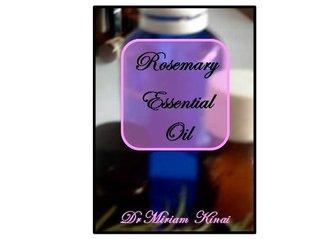 How to Use Rosemary Essential Oil (Aromatherapy Book 12) Miriam Kinai