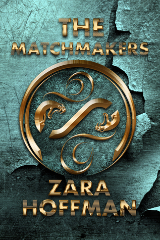 The Matchmakers by Zara Hoffman