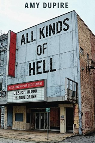 All Kinds of Hell  by  Amy Dupire