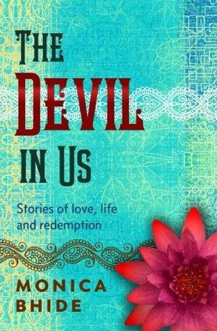Devil In Us  by  Monica Bhide