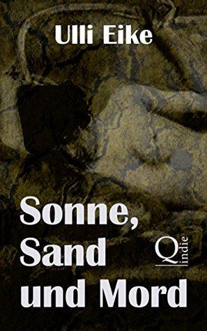 Sonne, Sand und Mord: Der dritte Fall für Caro und Nessie  by  Ulli Eike
