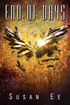 End of Days (Penryn & the End of Days, #3)