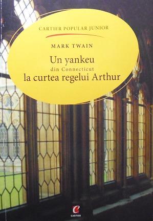 Un yankeu din Connecticut la curtea regelui Arthur  by  Mark Twain