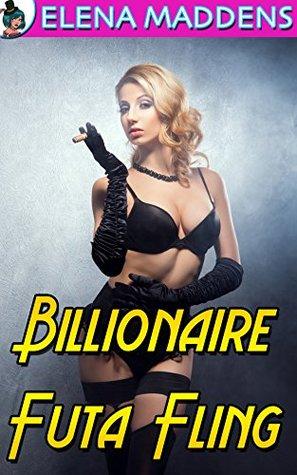 Billionaire Futa Fling  by  Elena Maddens