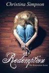 Redemption (The Restoration Series) (Volume 1)