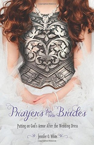 Prayers for New Brides: Putting on God's Armor After the Wedding Dress