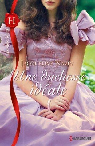 Une duchesse idéale  by  Jacqueline Navin