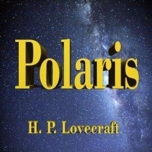 Polaris H.P. Lovecraft