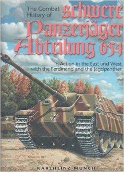 Combat History Of The 654th Schwere Panzerjager Abteilung Karlheinz Munch