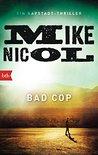 Bad Cop: Ein Kapstadt-Thriller