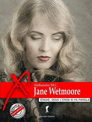 Jane Wetmoore  by  Alehandro M.C.