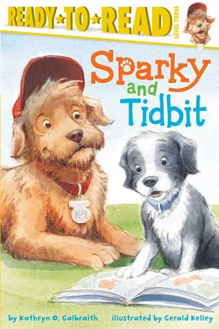 Sparky and Tidbit: With Audio Recording  by  Kathryn Osebold Galbraith
