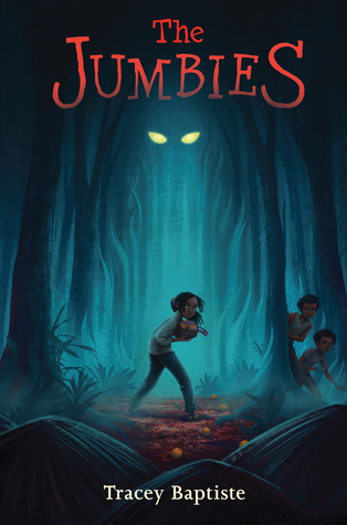 The Jumbies / Tracey Baptiste