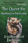 The Quest for Nothing in Particular (Paranoia #3)