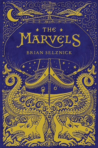 The Marvels - Brian Selznick