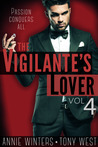 The Vigilante's Lover IV (The Vigilantes, #4)