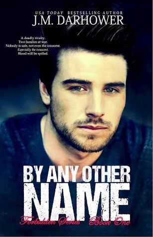 Forbidden - Tome 1 : By Any Other Name de  J.M. Darhower  24890983