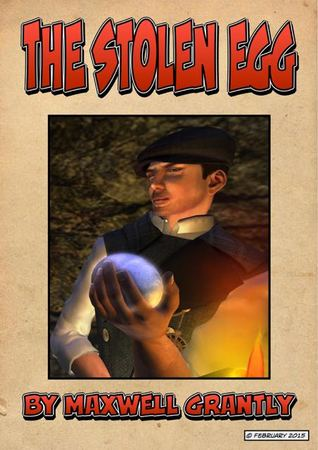 The Stolen Egg  by  Maxwell Grantly