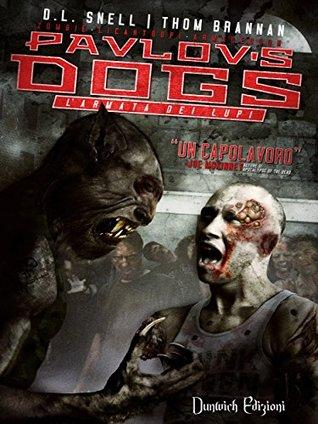 Pavlov's Dogs - L'Armata dei Lupi su escrivere.com