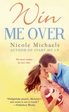 Win Me Over (Hearts and Crafts, #2)