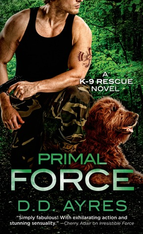 Primal Force (K-9 Rescue, #3)