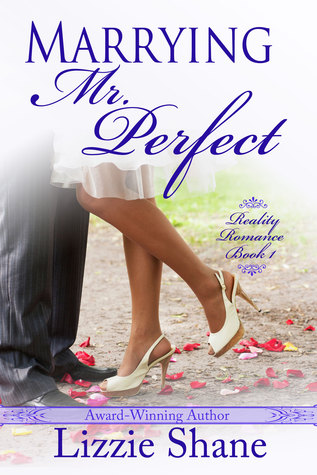 Marrying Mister Perfect by Lizzie Shane