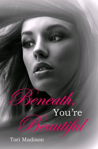 Beneath, You're Beautiful (Beneath, #2)
