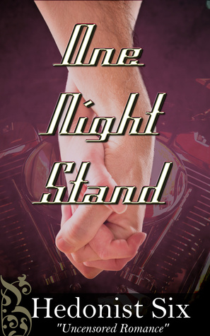 One Night Stand by Hedonist Six