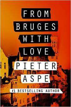 From Bruges with Love (Van In #33) by Pieter Aspe
