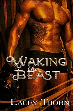 Waking the Beast by Lacey Thorn