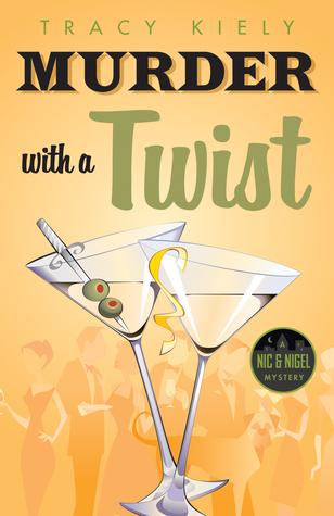 Murder with a Twist by Tracy Kiely