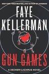 Gun Games: A Decker/Lazarus Novel (Peter Decker and Rina Lazarus, #20)