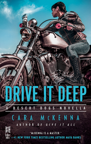 {Review} Drive It Deep by Cara McKenna