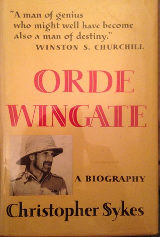 Orde Wingate: A Biography Christopher Sykes