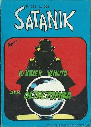 Satanik n. 203:  Il killer venuto dalloltretomba Max Bunker