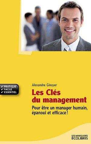 Les Clés du Management  by  Alexandre GINOYER