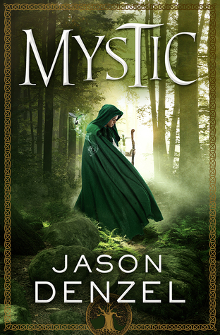 Mystic by Jason Denzer