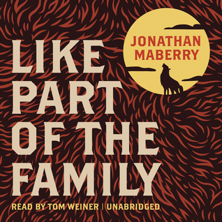 Like a Part of the Family  by  Jonathan Maberry