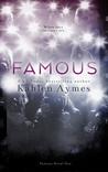 Famous (Famous, #1)