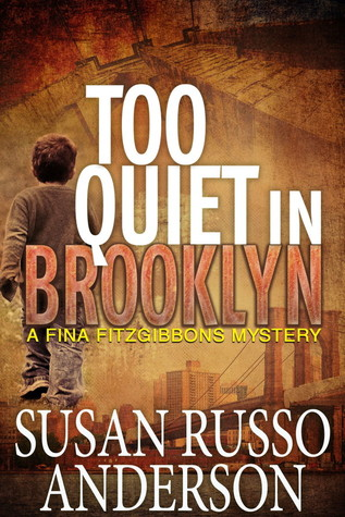 Too Quiet In Brooklyn by Susan Russo Anderson