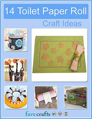 14 Toilet Paper Roll Craft Ideas  by  Prime Publishing