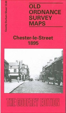 Chester-le-Street 1895: Durham Sheet 13.09  by  David Butler